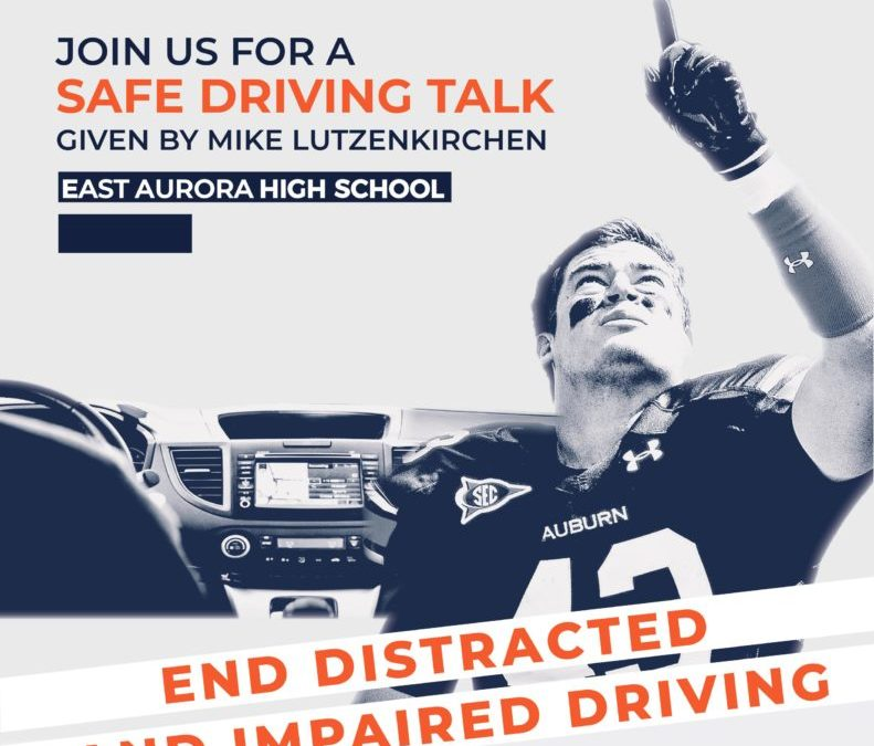East Aurora High School to host Mike Lutzenkirchen, executive director of the Lutzie43 Foundation, for a talk about driving safe & making responsible choices